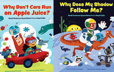 Couvertures de deux livres,  Why Don't Cars Run on Apple Juice? et Why Does My Shadow Follow Me?